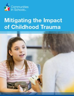 Mitigating the Impact of Childhood Trauma