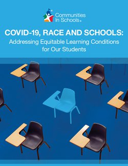 COVID-19, Race and Schools: Addressing Equitable Learning Conditions for Our Students